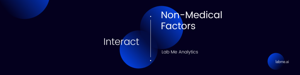 Non Medical Factors And Labs