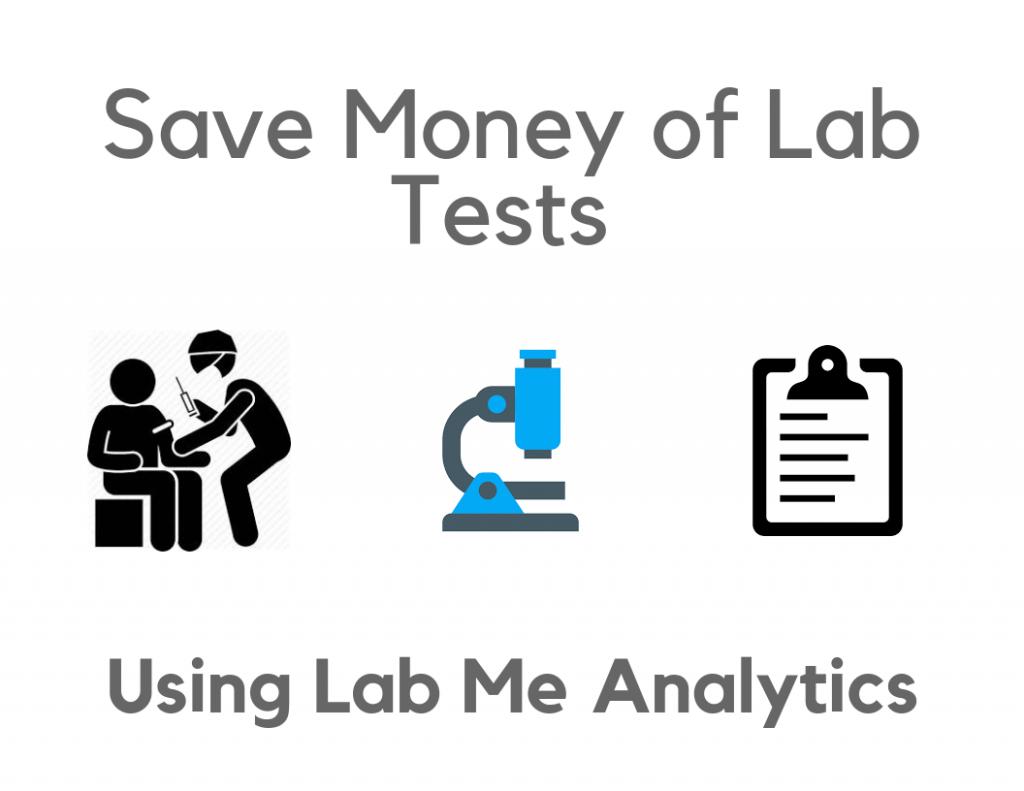 Save Money Of Lab Tests 1024X791 1